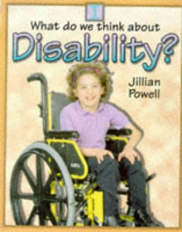 9780750222099: What Do We Think About: Disability?