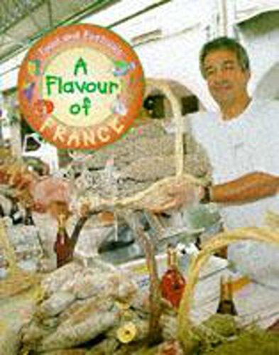Flavour of France (Food & Festivals): Fisher, Teresa