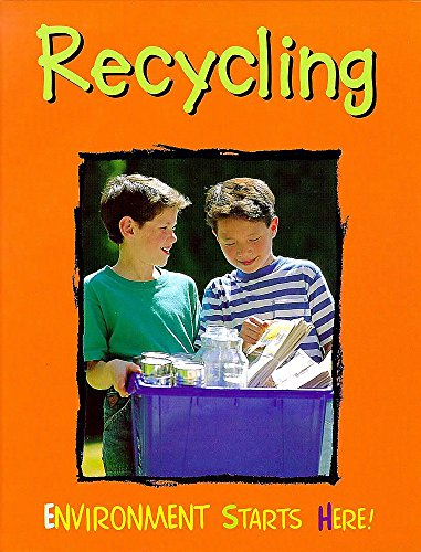 9780750222310: Recycling (Environment Starts Here!)