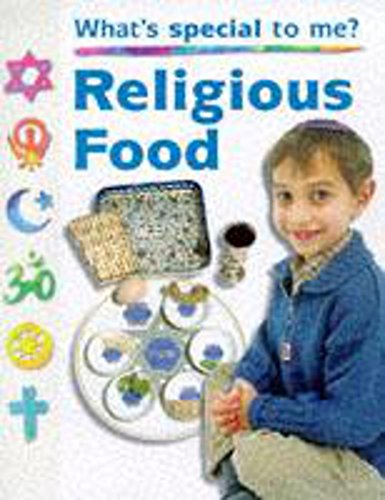 Religious Food (What's Special to Me?) (9780750222440) by Ganeri, Anita