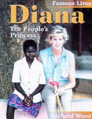 9780750222945: Famous Lives: Diana: The People's Princess