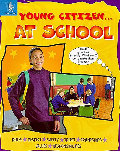 9780750223447: At School (Young Citizen)