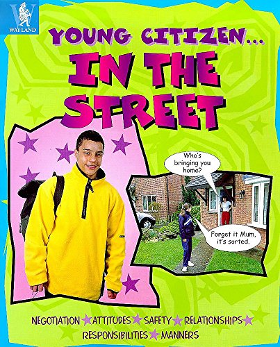 In the Street (Young Citizen) (0750223456) by Brookes, Kate