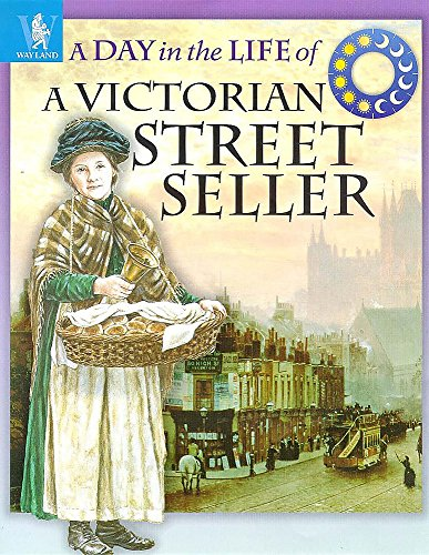 Victorian Street Seller (Day in the Life): Richard Wood
