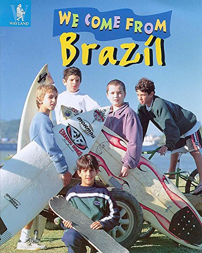 9780750223805: Brazil (We Come from)