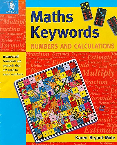 Maths Keywords: Numbers and Calculations (0750224185) by Karen Bryant-Mole