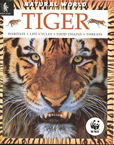Tiger: Habitats, Life Cycles, Food Chains, Threats (Natural World) (0750224436) by Valmik Thapar
