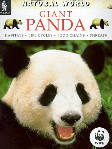 9780750224499: Giant Panda: Habitats, Life Cycles, Food Chains, Threats (Natural World)