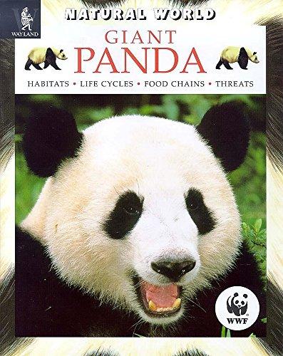 9780750224499: Giant Panda: Habitats, Life Cycles, Food Chains, Threats (Natural World)