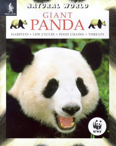 9780750224536: Giant Panda: Habitats, Life Cycles, Food Chains, Threats (Natural World)