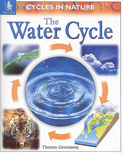 9780750225175: Cycles In Nature: Water Cycle