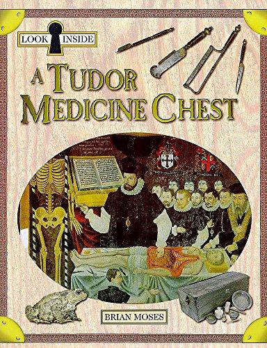 9780750225540: Look Inside: A Tudor Medicine Chest