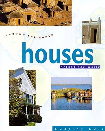 Around The World: Houses Around The World