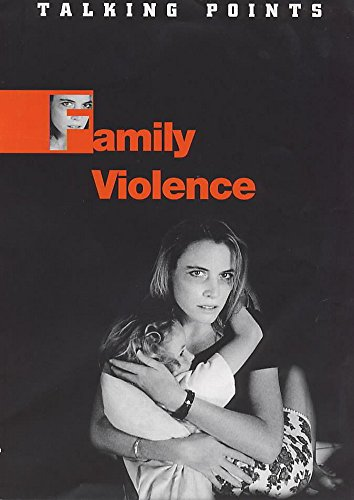 9780750225823: Family Violence (Talking Points)
