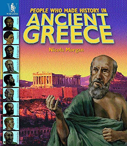 9780750226028: Ancient Greece (People Who Made History in...)