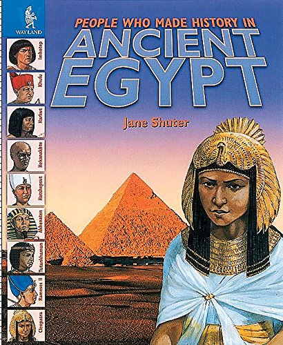 9780750226042: Ancient Egypt (People Who Made History in...)