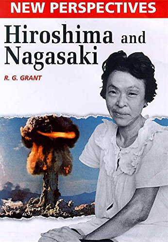 9780750226202: New Perspectives: Hiroshima and Nagasaki