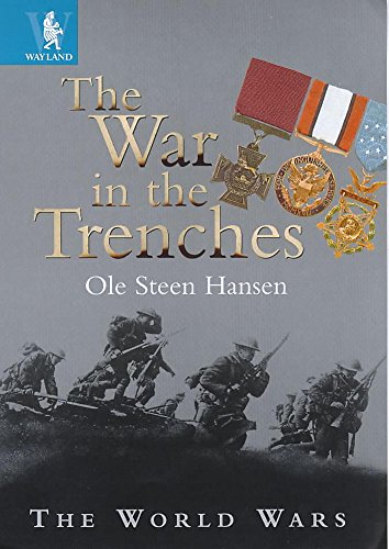 9780750226370: The War in the Trenches (World Wars)