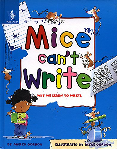 9780750226806: Mice Can't Write (Animals Can't) - AbeBooks