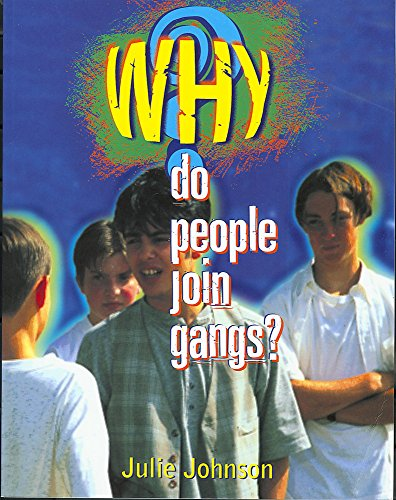 9780750227612: Why Do People Join Gangs?