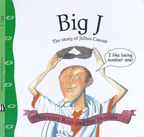 9780750228503: Big J: The Story of Julius Caesar (Stories from History)