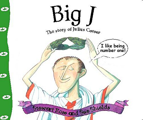 9780750228527: Stories from history: Big J: The Story Of Julius Caesar