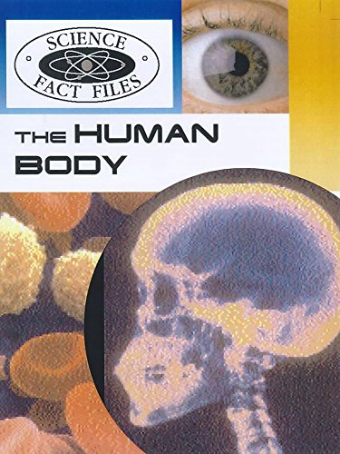 9780750231831: The Science Fact Files: the Human Body (Science Fact Files)