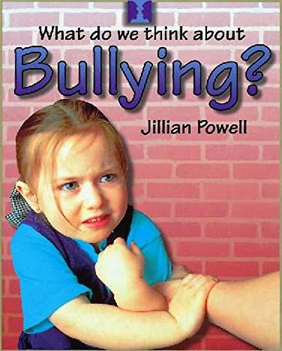 9780750232227: What Do We Think about Bullying?