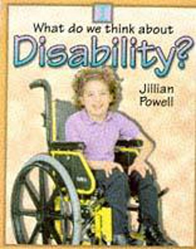 9780750232524: What Do We Think About: Disability?
