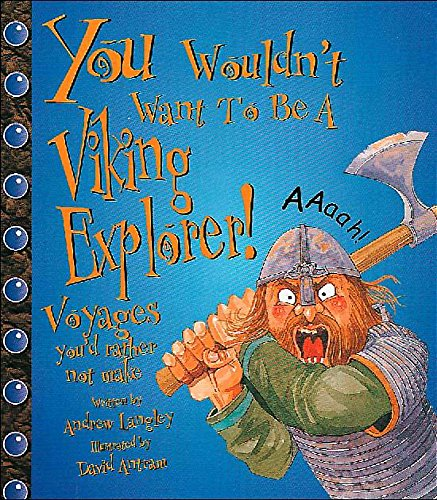 9780750232562: You Wouldn't Want To Be: A Viking Explorer