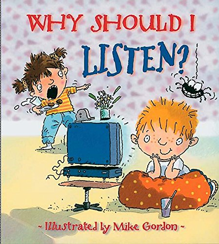 9780750232937: Why Should I Listen?