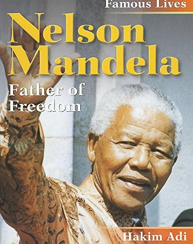 Nelson Mandela (Famous Lives): Hakim Adi