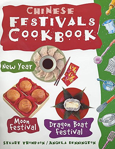 9780750233217: Chinese Festivals Cookbook (Festival Cookbooks)