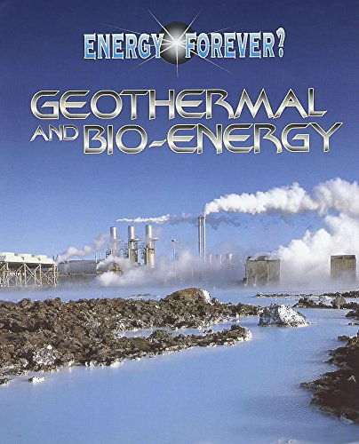 9780750233262: Geothermal and Bio-energy (Energy Forever?)
