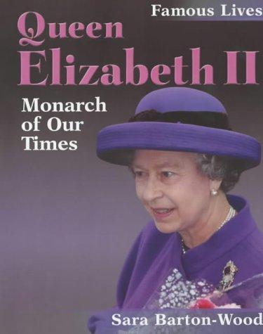 9780750233569: Queen Elizabeth II (Famous Lives)