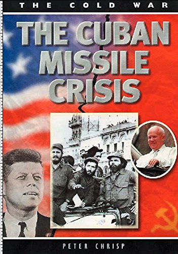 9780750233897: The Cuban Missile Crisis (Cold War)