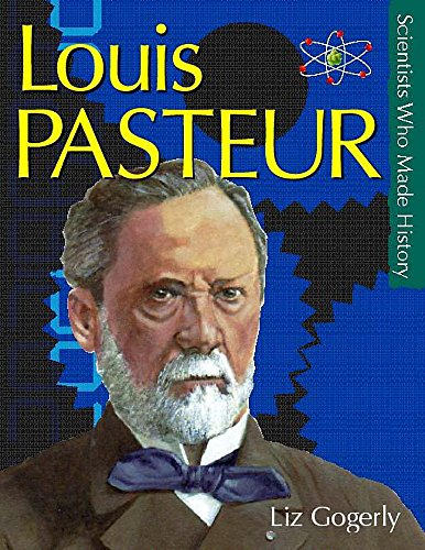 9780750234481: Pasteur (Scientists Who Made History)