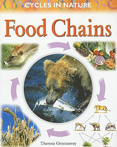 9780750234665: Food Chains (Cycles in Nature)