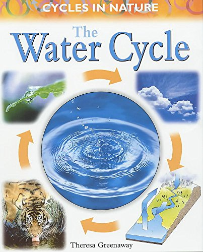 9780750234719: Water Cycle (Cycles in Nature)