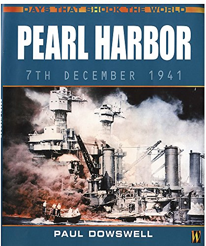 9780750235792: Pearl Harbor (Days That Shook the World)