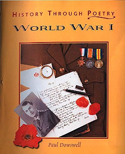 9780750235938: World War I (History Through Poetry)