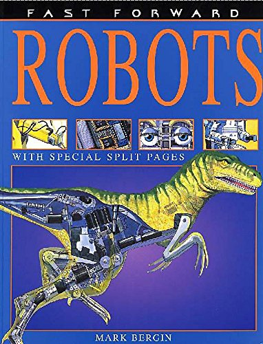 Robots (Fast Forward) (0750236248) by Mark Bergin