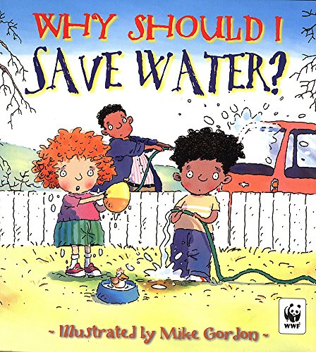9780750236843: Why Should I Save Water?