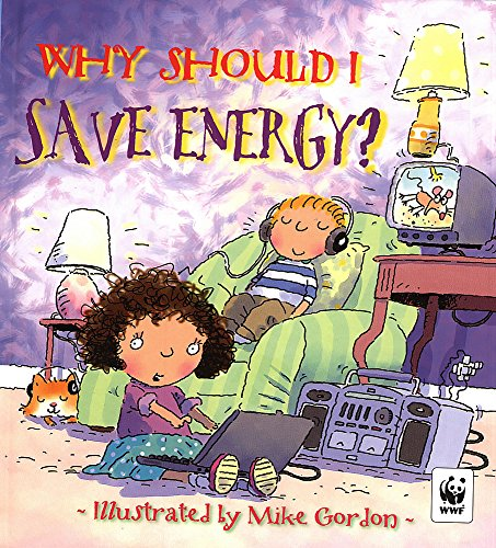 Why Should I Save Energy? (0750236884) by Dr Jen Green
