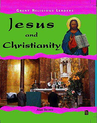 9780750237024: Jesus and Christianity (Great Religious Leaders)