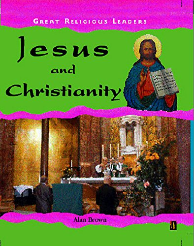9780750237031: Jesus and Christianity (Great Religious Leaders)