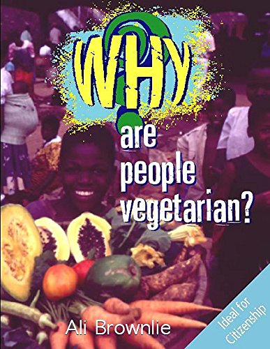 Why are People Vegetarian? (0750237139) by Brownlie, Alison