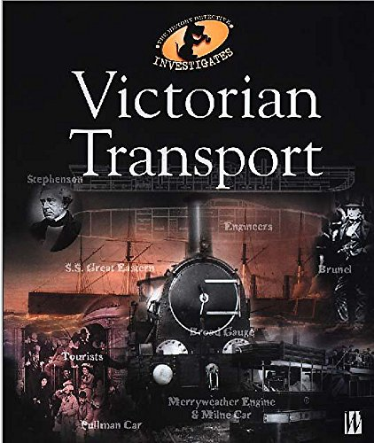 9780750237512: Victorian Transport (The History Detective Investigates)