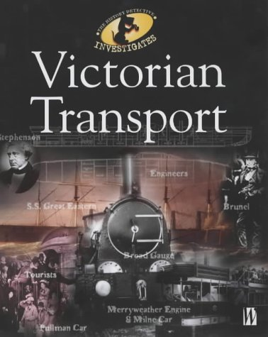 9780750237529: Victorian Transport: The History Detective Investigates