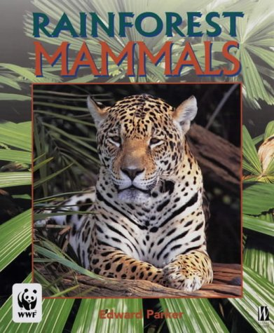 9780750238137: Rainforests: Mammals